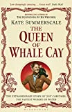 The Queen of Whale Cay: The Extraordinary Story of 'Joe' Carstairs, the Fastest Woman on Water