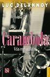 Carambola. Vidas en el jazz latino (Coleccion Popular (Fondo de Cultura Economica))