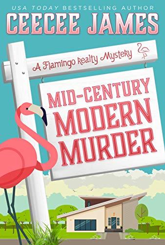Mid-Century Modern Murder (A Flamingo Realty Mystery Book 5) (English Edition) -