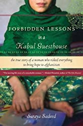 Forbidden Lessons in a Kabul Guesthouse: The True Story of a Woman Who Risked Everything to Bring Hope to Afghanistan (English Edition)