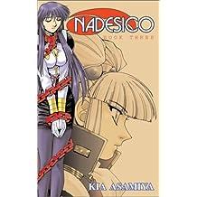 Nadesico, Book 3 by Kia Asamiya (2002-04-15)