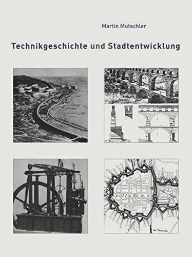 Technikgeschichte und Stadtentwicklung