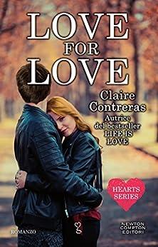 Love for Love (Hearts Series Vol. 3) di [Contreras, Claire]