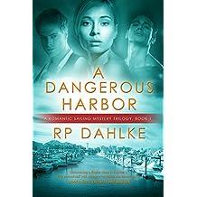 A Dangerous Harbor (Pilgrim's Progress Book 1)