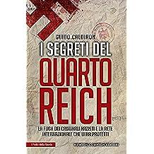 I segreti del Quarto Reich (eNewton Saggistica)