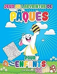 Jeux de labyrinthe de Pâques pour enfants: Labyrinthe livre enfant 6 7 8 ans, Joyeuses Pâques 2020!