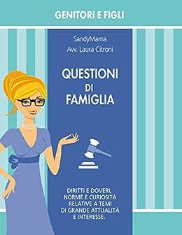 Questioni di Famiglia (Sandymama Book Vol. 1) di [Citroni, Laura]
