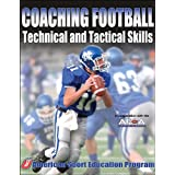 Coaching Football Technical and Tactical Skills (Technical and Tactical Skills Series)