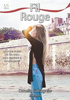 Fil Rouge di [Calcagnile, Ornella]