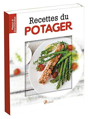 Recettes du potager par From Editions Artémis