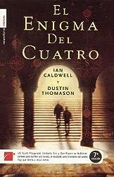El Enigma del Cuatro by Ian Caldwell (2004-06-01)