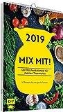 2019 – MIX MIT! Der Wochenkalender für meinen Thermomix: 52 Rezepte für die ganze Familie