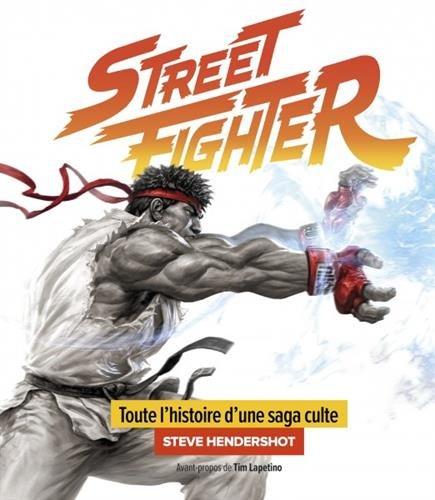 La saga Street Fighter par Steve Hendershot