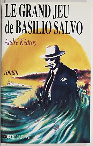 En ligne téléchargement gratuit Le Grand Jeu de Basilio Salvo epub, pdf