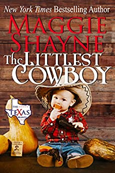 The Littlest Cowboy (The Texas Brands Book 1) by [Shayne, Maggie]