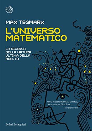 L'Universo matematico: La ricerca della natura ultima della realt