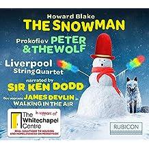 Blake: The Snowman,  Prokofiev: Peter & the Wolf