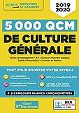 5000 QCM de culture générale + Actu en ligne mois par mois - Concours et examens 2019-2020...