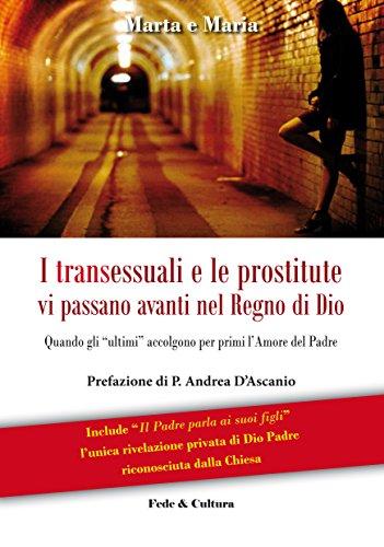 I transessuali e le prostitute vi passano avanti nel Regno di Dio