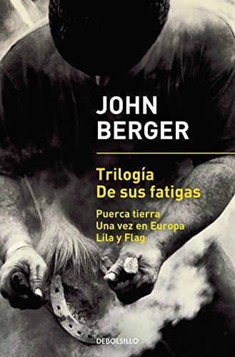 Trilogía De sus fatigas: Puerca tierra | Una vez en Europa | Lila y Flag (BEST SELLER)