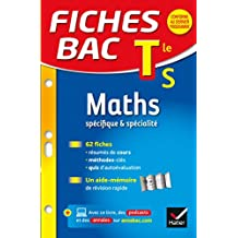 Fiches bac Maths Tle S (spécifique & spécialité) : fiches de révision - Terminale S