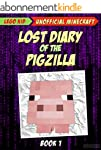 Minecraft: Lost Diary Of The Pigzilla...