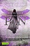 'Die dunkle Prophezeiung des Pan' von Sandra Regnier
