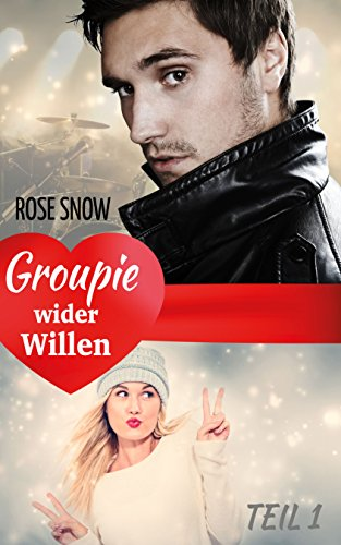 Groupie wider Willen