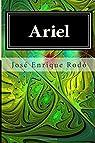 Ariel par José Enrique Rodó