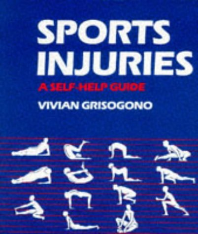 sports-injuries-a-self-help-guide-by-vivian-grisogono-1-mar-1989-paperback