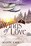 Wings of Love (Love Series Book 1)