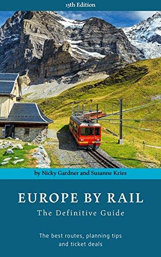 Europe by Rail: The Definitive Guide - Du Rail