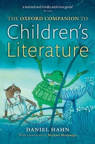 The Oxford Companion to Children's Literature por Daniel Hahn