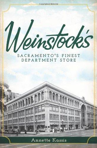 Weinstock's:: Sacramento's Finest Department Store (Landmarks)