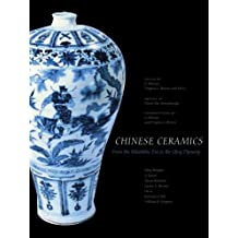 Chinese Ceramics: From the Paleolithic Period to the Qing Dynasty (The Culture & Civilization of China)