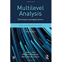 Multilevel Analysis: Techniques and Applications, Third Edition (Quantitative Methodology)