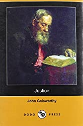 Justice (Dodo Press) by John Sir Galsworthy (2008-01-18)