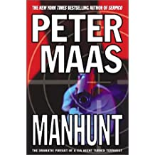 Manhunt: The Incredible Pursuit of a CIA Agent Turned Terrorist by Peter Maas (2002-11-05)
