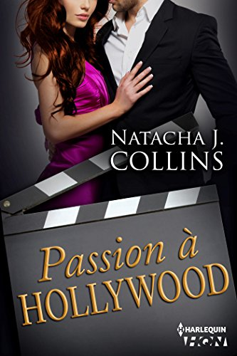Passion à Hollywood (HQN) par [Collins, Natacha J.]
