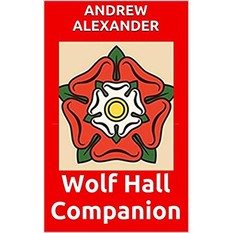 Wolf Hall Companion (English Edition)