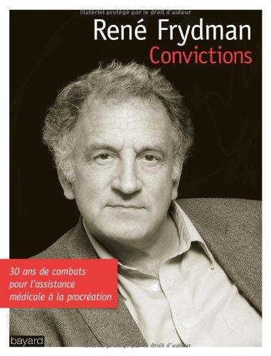 Convictions par René Frydman