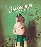 riches heures de Jacominus Gainsborough (Les) | Dautremer, Rébecca (1971-....). Auteur