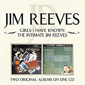 Girls I Have Known/ The Intimate Jim Reeves