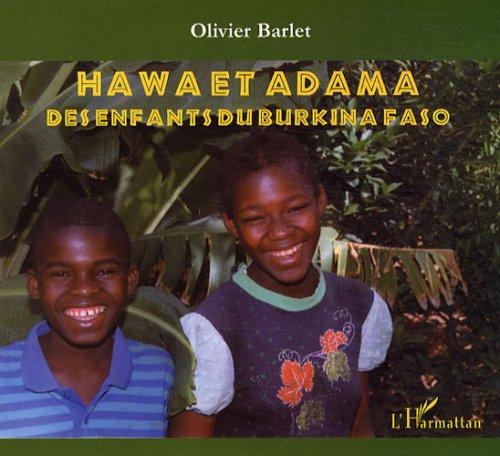 Hawa et Adama : Des enfants du Burkina Faso