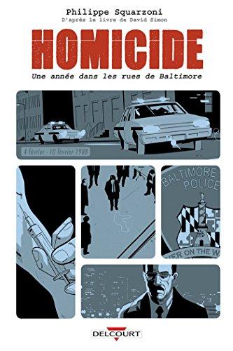 Homicide : une année dans les rues de Baltimore. Tome 2, 4 février-10 février 1988