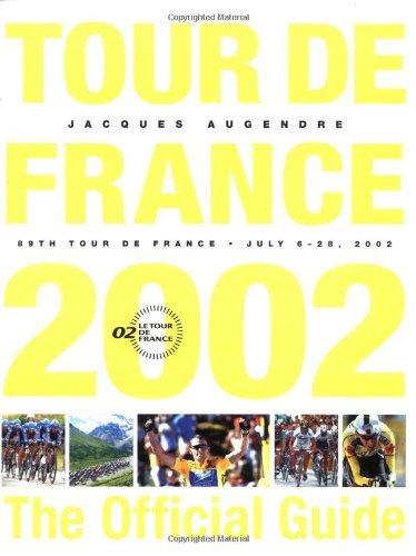 Tour De France 2002: The Official Guide by Jacques Augendre (2003-03-07)