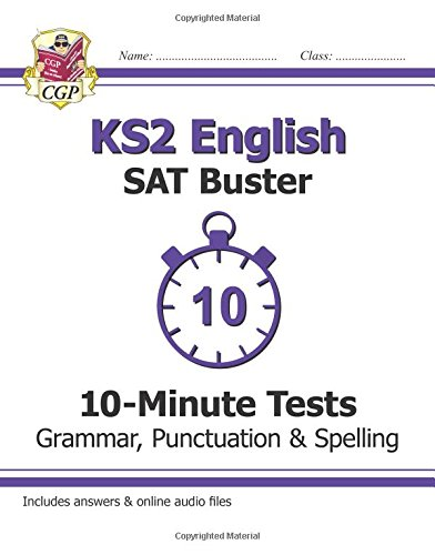 ks2-english-sat-buster-10-minute-tests-grammar-punctuation-spelling-for-the-new-curriculum