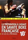 Préparation à l'assaut en savate boxe française - Chiron - 02/11/2015