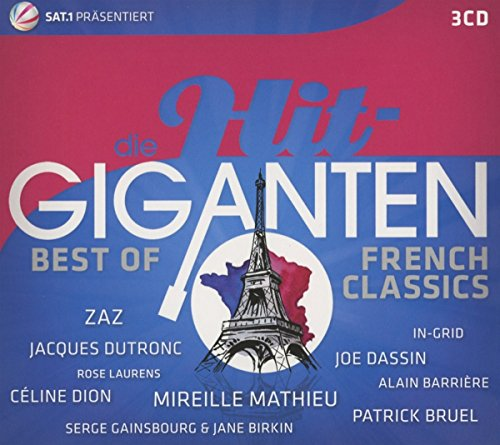 Die Hit Giganten Best of French Classics