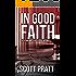 In Good Faith (Joe Dillard Series Book 2) (English Edition)